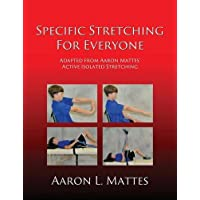 Specific Stretching for Everyone