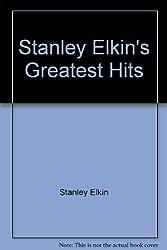 Stanley Elkin's greatest hits