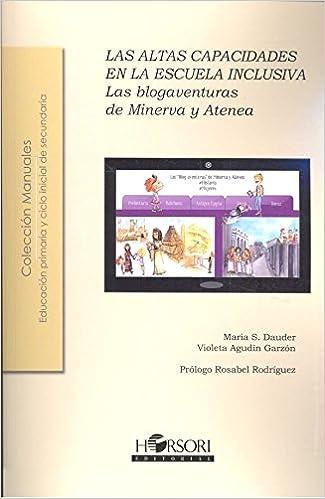 LAS ALTAS CAPACIDADES EN LA ESCUELA INCLUSIVA: Las