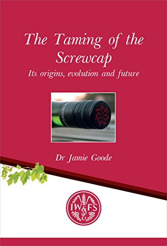 taming-of-the-screwcap-its-origins-evolution-and-future-iwfs-monographs-book-16