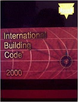 International Building Code 2000: International Code