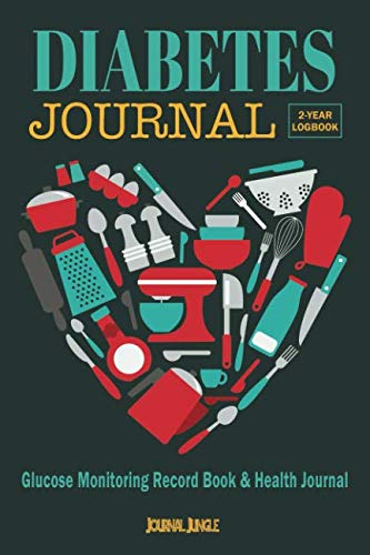 Diabetes Journal: Glucose Monitoring Record Book / Health Journal / Weight Loss Log (2-year Logbook for Recording Blood Glucose Levels and Tracking Health and Weight Loss)