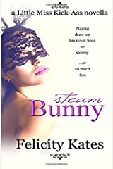 Steam Bunny by Felicity Kates (August 14,2014) Paperback