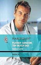 Playboy Surgeon, Top-Notch Dad