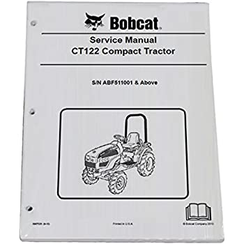 bobcat ct122 compact tractor repair workshop service manual - part number #  6987028