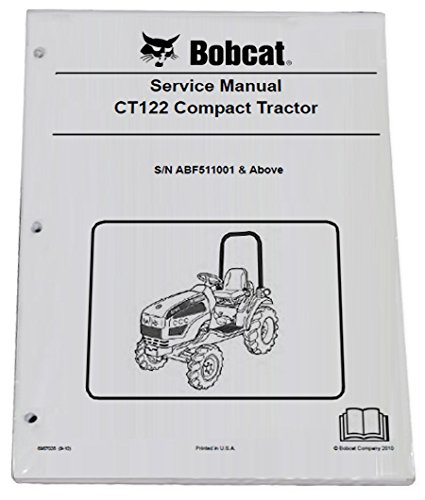 Bobcat CT122 Compact Tractor Repair Workshop Service Manual - Part Number # 6987028 by Bobcat (Image #1)