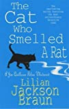 The Cat Who Smelled a Rat (The Cat Who… Mysteries, Book 23): A delightfully quirky feline whodunit for cat lovers everywhere (Jim Qwilleran Feline Whodunnit)