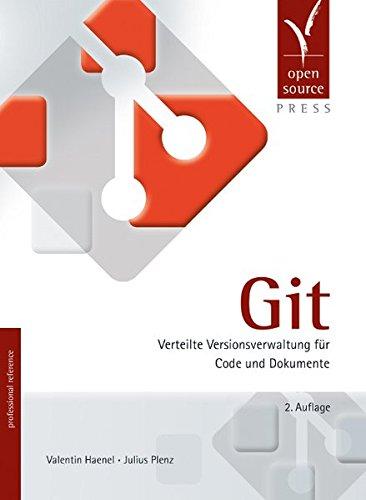 Git  Verteilte Versionsverwaltung Für Code Und Dokumente