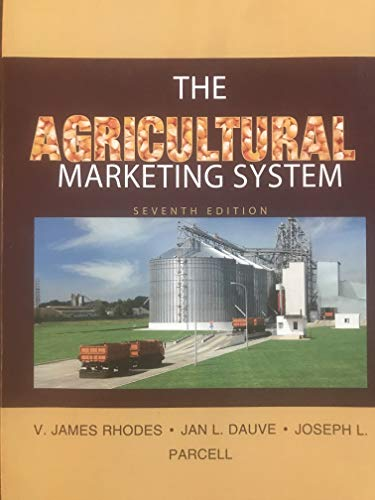 The Agricultural Marketing System, 7th edition, University of Missouri