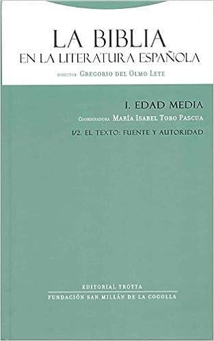 La Biblia en la literatura española I/2: Edad Media. El texto ...