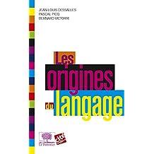 Les Origines du langage (Le collège t. 4) (French Edition)