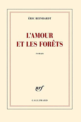 L'amour et les forêts (French Edition)