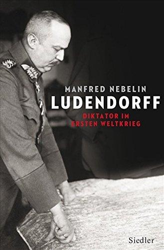 ludendorff-diktator-im-ersten-weltkrieg