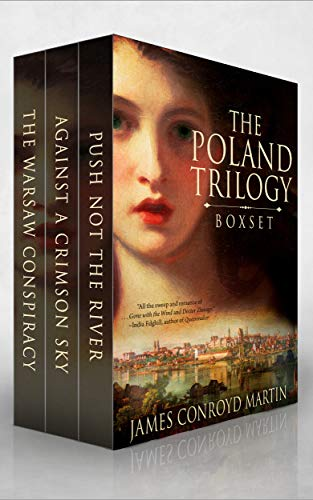 The Poland Trilogy: Push Not the River