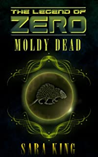 The Moldy Dead by Sara King ebook deal