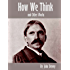 How We Think and Other Works