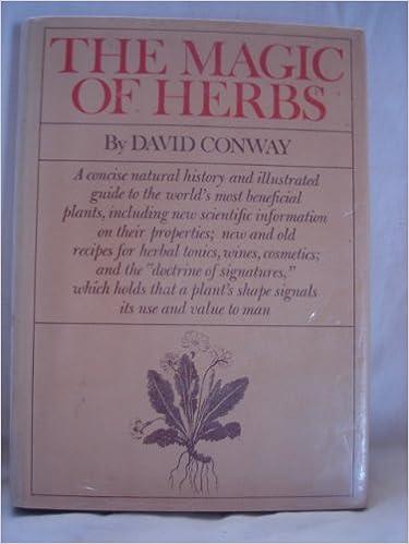 The magic of herbs: David Conway: 9780525150251: Amazon com: Books