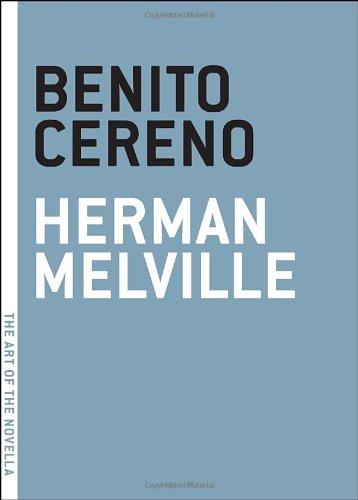 Benito Cereno (The Art of the Novella)