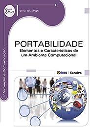 Portabilidade – Elementos e características de um ambiente computacional