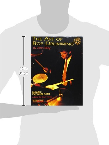 Cover of the classic jazz drumming book The Art of Bop Drumming by John Riley to illustrate its dimension