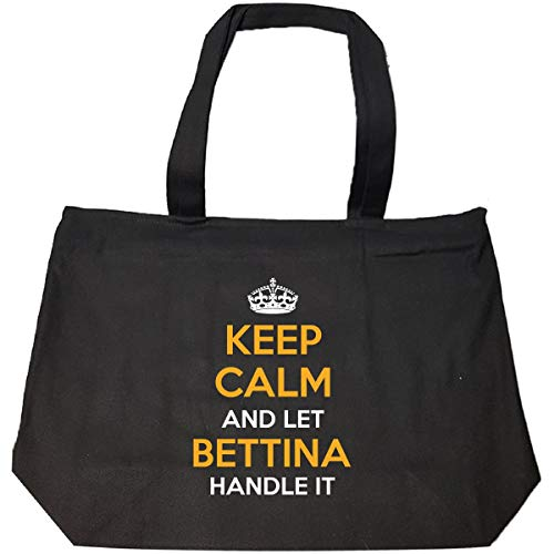 Keep Calm And Let Bettina Handle It Cool Gift - Tote Bag With - Bettina Tote