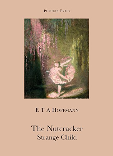 The Nutcracker and The Strange Child (Pushkin Collection) (Bell Nutcracker)