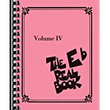 The Real Book - Volume IV: E-flat Edition (Fake Book)