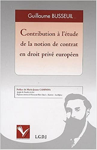 En ligne téléchargement Contribution à l'étude de la notion de contrat en droit privé européen pdf epub