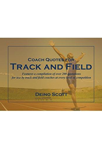 Amazoncom Coach Quotes For Track And Field Ebook Deino Scott