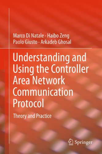 Download Understanding and Using the Controller Area Network Communication Protocol: Theory and Practice Pdf