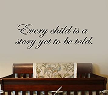 amazon com n sunforest every child is a story yet to be told quote