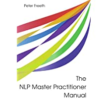 The NLP Master Practitioner Manual