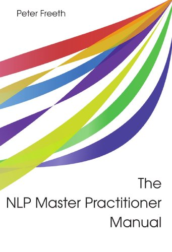 the nlp master practitioner manual kindle edition by peter freeth rh amazon com nlp practitioner manual nlp comprehensive practitioner manual pdf