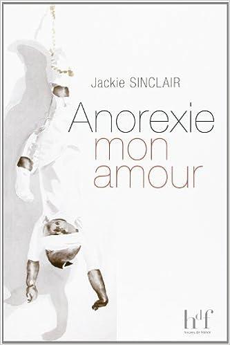 Télécharger en ligne Anorexie mon amour pdf, epub ebook