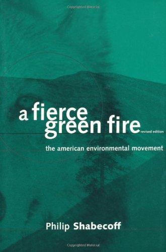 A Fierce Green Fire: The American Environmental Movement