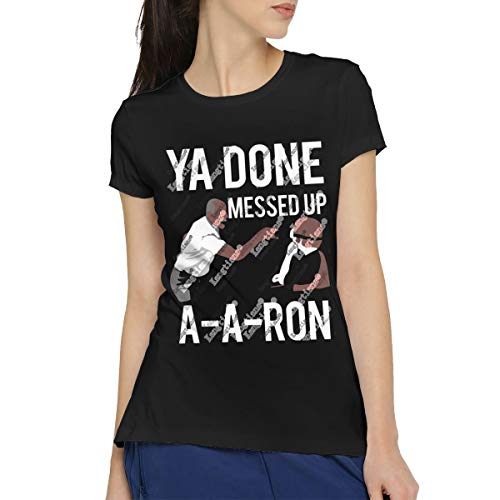 CLANN Women's Ya Done Messed Up A A Ron Casual Short Sleeve Art T-Shirt Cotton Round Neck Tees Blouse Tops L Black