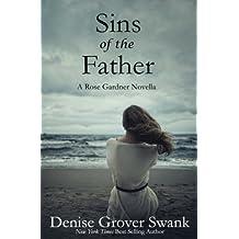 Sins of the Father (Rose Gardner Mystery Novella) (Volume 4)