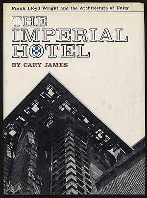 The Imperial Hotel, Frank Lloyd Wright and the architecture of unity. - Frank Lloyd Wright Imperial Hotel