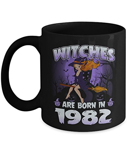 Halloween Mugs Coffee, Best Gift Halloween Day - Witches are born in 1982 Mug Coffee]()