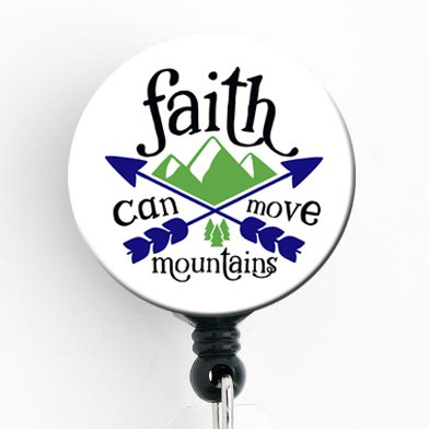 Faith Can Move Mountains - Retractable Badge Reel with Swivel Clip and Extra-Long 34 inch Cord - Badge Holder