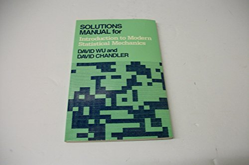 Solutions Manual for Introduction to Modern Statistical Mechanics - Isbn 0195058895