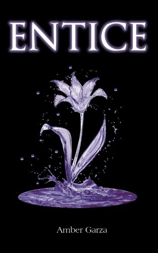 Book: Entice - Prowl Trilogy, Book 2 (Volume 2) by Amber Garza