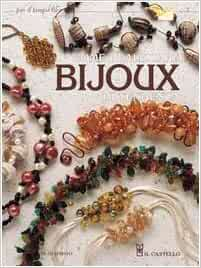 Come realizzare bijoux di tendenza: 9788880393405: Amazon