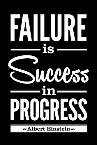 Albert Einstein Failure Is Success In Progress Black Motivational Poster