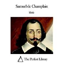 Works of Samuel de Champlain