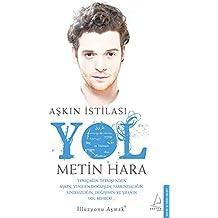 Askin Istilasi - Yol by Metin Hara (2014) Paperback