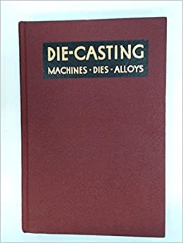 Die-casting: The die-casting process and its application in