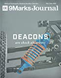 : Deacons Are Shock Absorbers | 9Marks Journal