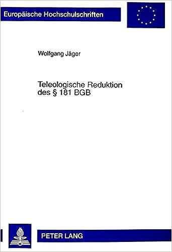 Book Teleologische Reduktion des § 181 BGB (Europäische Hochschulschriften / European University Studies / Publications Universitaires Européennes) (German Edition)