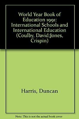 World Yearbook of Education 1991: International Schools and International Education